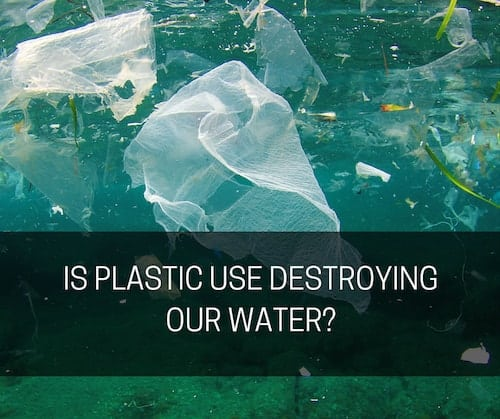 Is Plastic Use Destroying Our Water? | Lipsey Water
